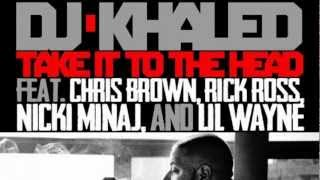 Baixar - Dj Khaled Take It To The Head Ft Chris Brown Rick Ross Nicki Minaj Lil Wayne Grátis
