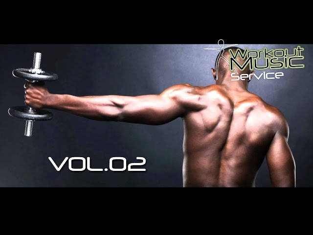 Workout Music Motivation Vol.02