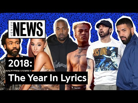 The Most Popular Lyrics Of 2018 | Genius News