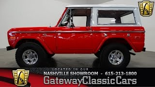 1973 Ford Bronco4x4, Gateway Classic Cars- Nashville #298