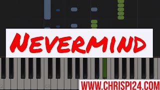 Nevermind | ChrisPi24 Piano Tutorial (Dennis Lloyd)