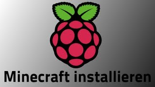 Tutorial: Raspberry Pi - Minecraft installieren [GERMAN/DEUTSCH]