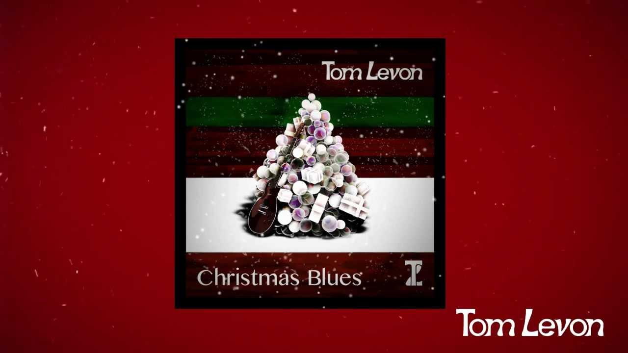 christmas blues tom levon lyrics video - Christmas Blues Lyrics