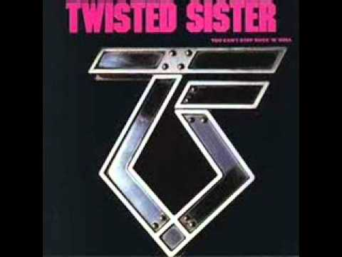 Twisted Sister-You Can't Stop Rock 'N' Roll