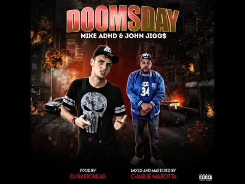 mike-adhd-doomsday-ft-john-jigg