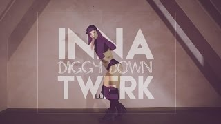 TWERK - INNA feat. Marian Hill - Diggy Down - by ANTURAJ