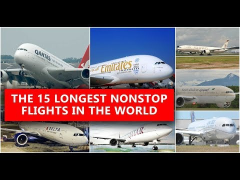 Top 15 Longest Flights in the World 2017-18
