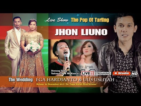 LIVE THE POP OF TARLING JOHN LIUNO | WEDDING EGA & UUS | EDISI SIANG