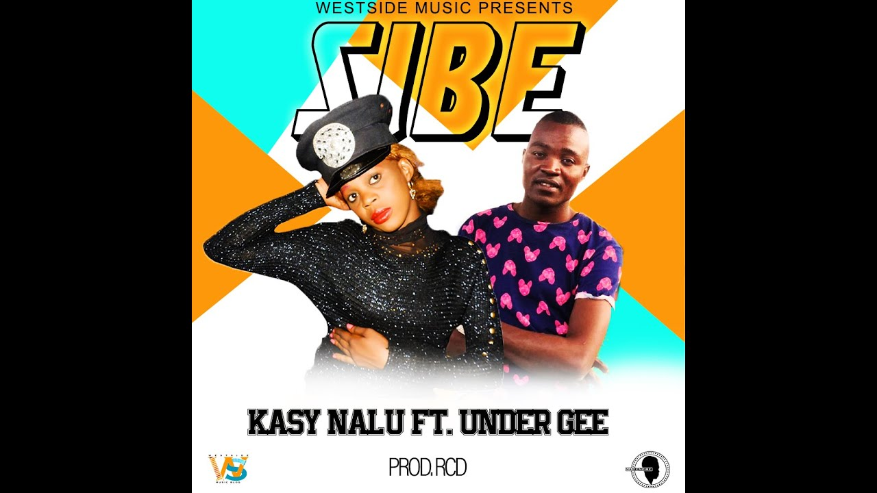Download Kasy Nalu - Sibe (ft. Under Gee) [Audio]