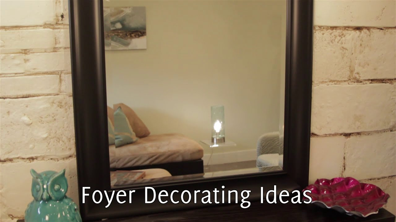 Decorating Ideas: Foyer Decorating Ideas