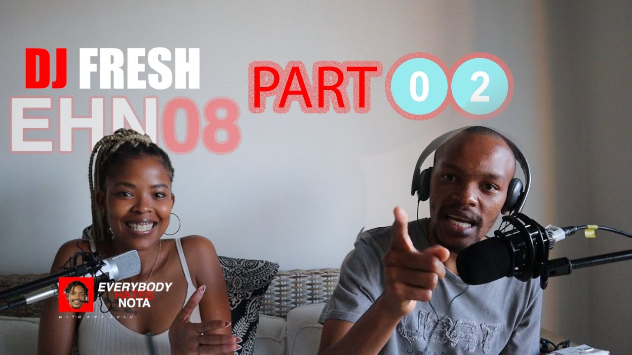 Episode 8 (Part 2): Dj Fresh and Mac G Podcast and Chill