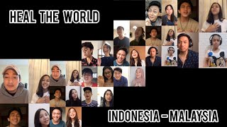 Heal The World -Michael Jackson (An Indonesia-Malaysia Collab Cover)
