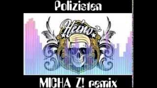 Heino - Polizisten, schnelle Version ( remix by Micha Z! )