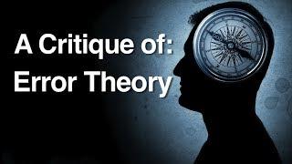 A Critique of Error Theory