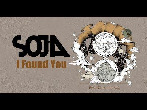SOJA - I Found You Lyrics