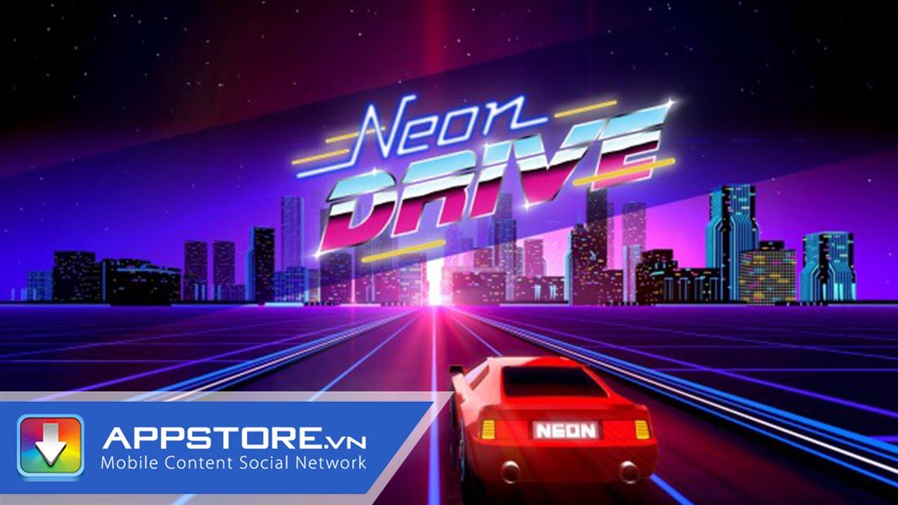 [iOS Game] Neon Drive – Tựa game đua xe siêu nhẹ – AppStoreVn