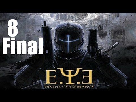 E.Y.E: Divine Cybermancy co-op - Прохождение Часть 8[Конец] (PC)