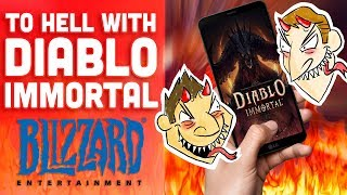 To Heck With Diablo Immortal! - Hot Take