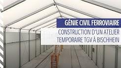 ETF |Génie Civil : Atelier temporaire TGV à Bischheim