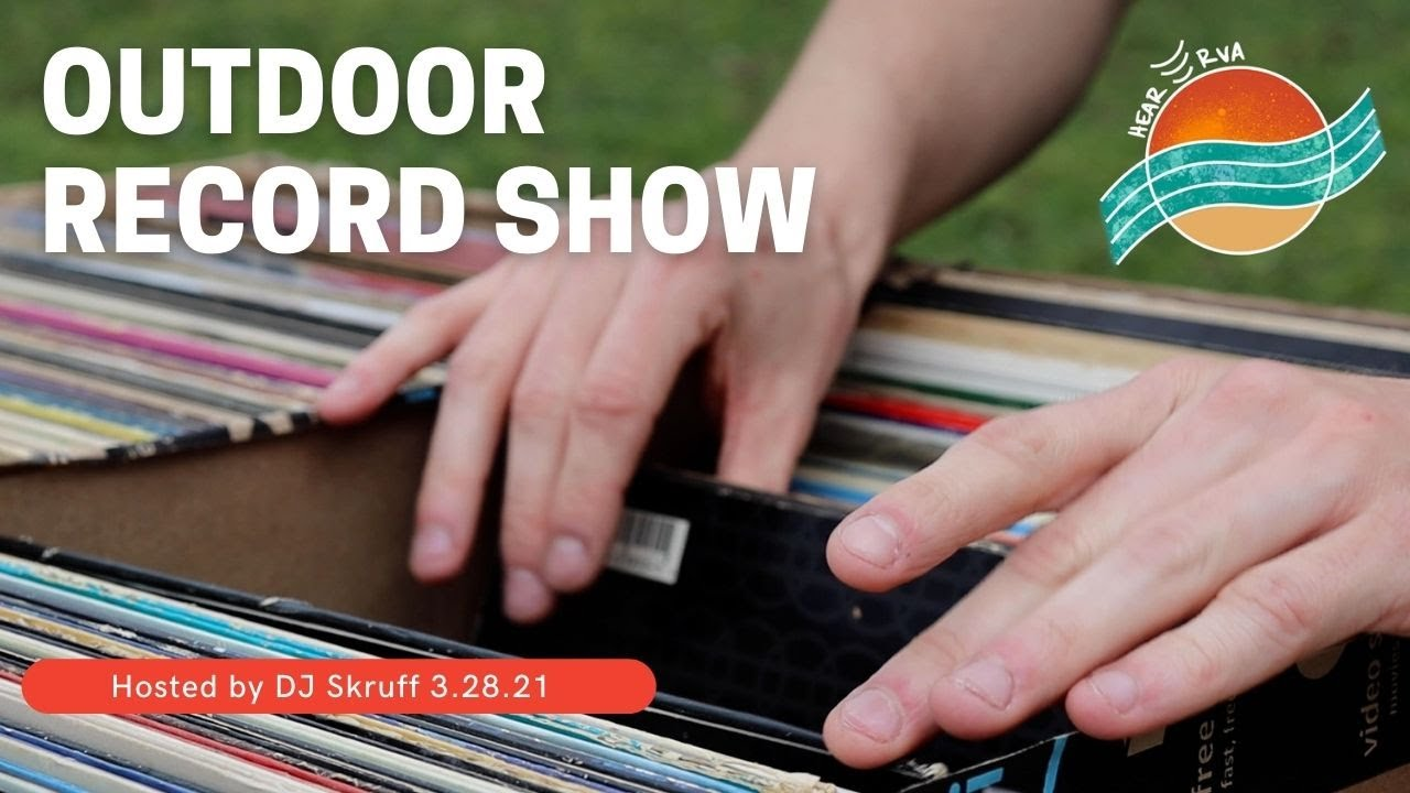 RVA Outdoor Record Show - Hosted by DJ Skruff