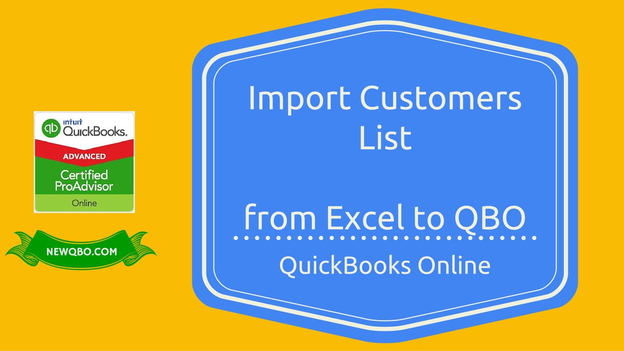 QuickBooks Online - Import Customers List from EXCEL to QBO - YouTube