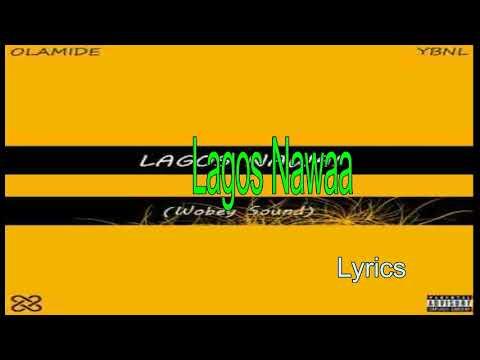 Olamide - Lagos Nawa (Lyrics)