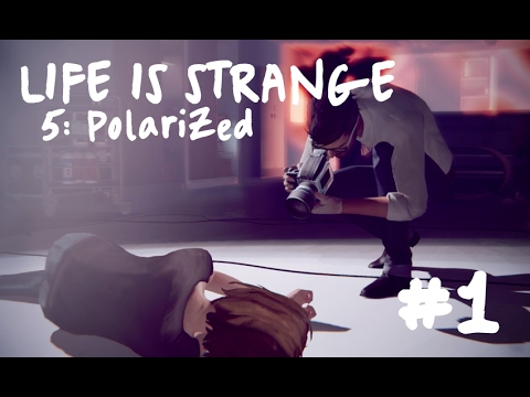 LIFE IS STRANGE 5: Polarized 🦋 #1