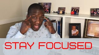 How to Stay Focused on your Goals and Live Life without Regrets