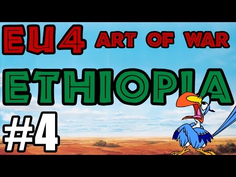 Europa Universalis IV Art Of War! | #4 Ethiopia |