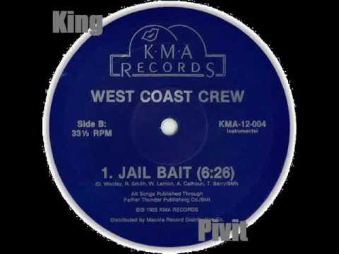 West Coast Crew Jail Bait Vocal