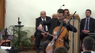 Cristi Chifan - Veniţi să Îi mulţumim (violoncel)