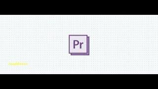 Premier Pro 2018 - Основы для быстрого старта -УРОК 1