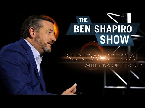 Ted Cruz | The Ben Shapiro Show Sunday Special Ep. 54