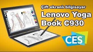 CES 2019 | Çift ekranlı bilgisayar Lenovo Yoga Book C930