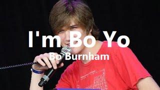 I'm Bo Yo w/ Lyrics - Bo Burnham