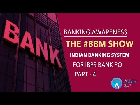 Banking Awareness | BBM | Indian Banking System | Part 4 | Online Coaching for IBPS Bank PO