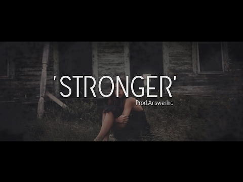 Stronger - Sad Emotional Rap Beat / Hip Hop Instrumental (Prod. AnswerInc )