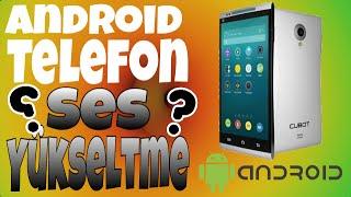 Android Telefon Ses Yükseltme!!!
