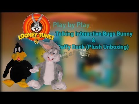 Play by Play - Looney Tunes - Talking Interactive Bugs Bunny & Daffy Duck - Plush Unboxing