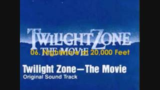 Twilight Zone - The Movie (1983) Soundtrack 06.  Nightmare at 20,000 Feet