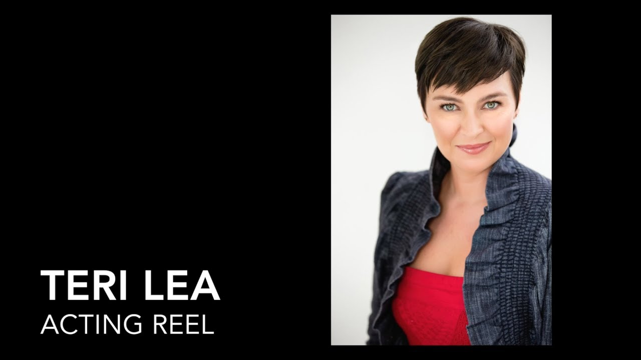 Teri Lea - Acting Demo Reel 2018