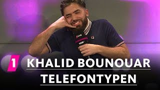 Khalid Bounouar: Telefontypen