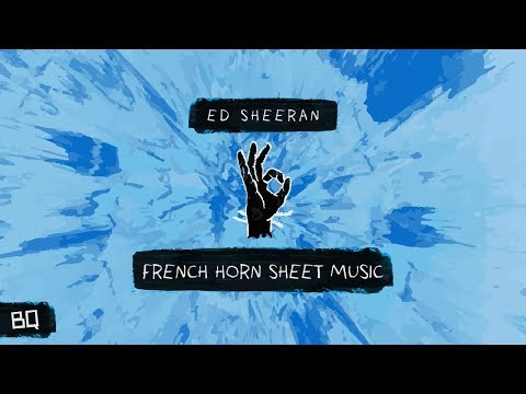 Perfect - Ed Sheeran (French Horn Sheet Music)
