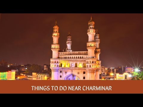 Things to do near Charminar || Hyderabad tour