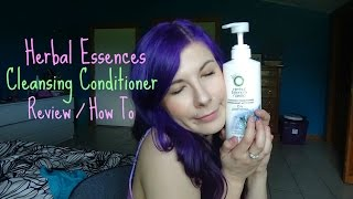 Herbal Essence Cleansing Conditioner Review and How To