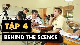 BEHIND THE SCENE ANH LÀ AI - TẬP 4   FAPTV - CGV