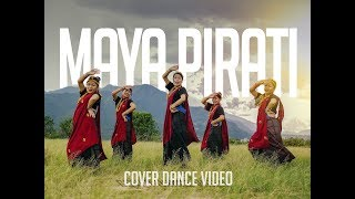 """Maya Pirati"" Trishna Gurung I Cover Dance Video by We Sisters"