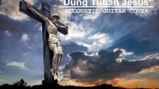 """ Dung Tuhan Jesus"" By Accoustic Batak Cover"