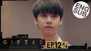 [Eng Sub] The Gifted Graduation | EP.12 [4/4]