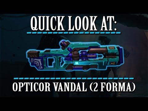 Warframe - Quick Look At: Opticor Vandal (2 Forma) thumbnail
